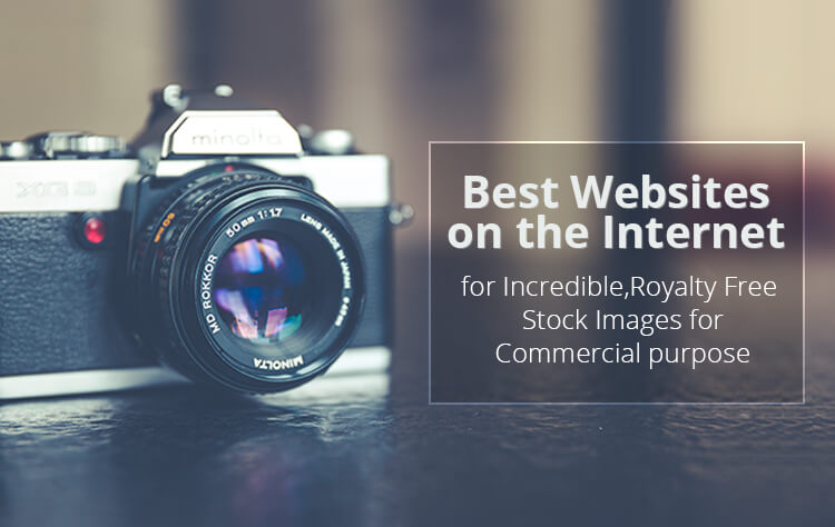 99+ Amazing Sites to Find Royalty Free Stock Photos