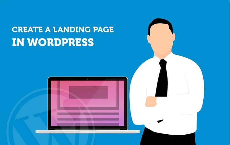 How to create a Landing page in WordPress for your Ad Campaigns